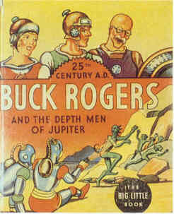 BUCK ROGERS AND THE DEPTH MEN OF JUPITER  (Whitman Big Little Book  1169, 1935)
