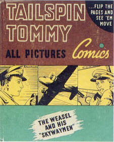TAILSPIN TOMMY THE WEASEL AND HIS SKYWAYMEN  (All Pictures Comics  1410, 1941)